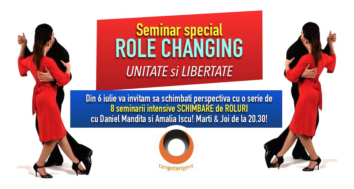role changing seminar special tangotangent din 6 iulie